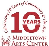 Middletown Arts Center Celebrating 10 Years