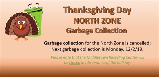 DPW Garbage Collection- North Zone Cancelled for Thanksgiving Holiday