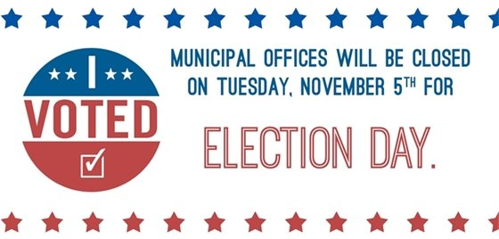 Municipal Offices Closed for Election Day