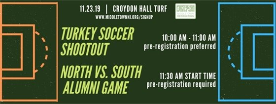 Turkey Soccer Shootout  and North Vs. South Alumni Game
