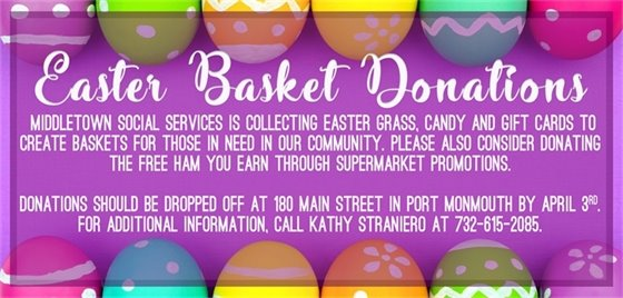 EASTER BASKET DONATIONS FOR MIDDLETOWN SOCIAL SERVICES
