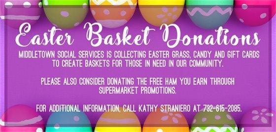 EASTER BASKET DONATIONS FOR MIDDLETOWN SOCIAL SERVICES